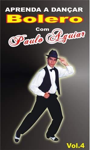 Aula de Bolero com Paulo Aguiar vol-4 em DVD